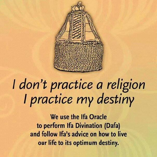 I don't practice a religion, I practice my DESTINY